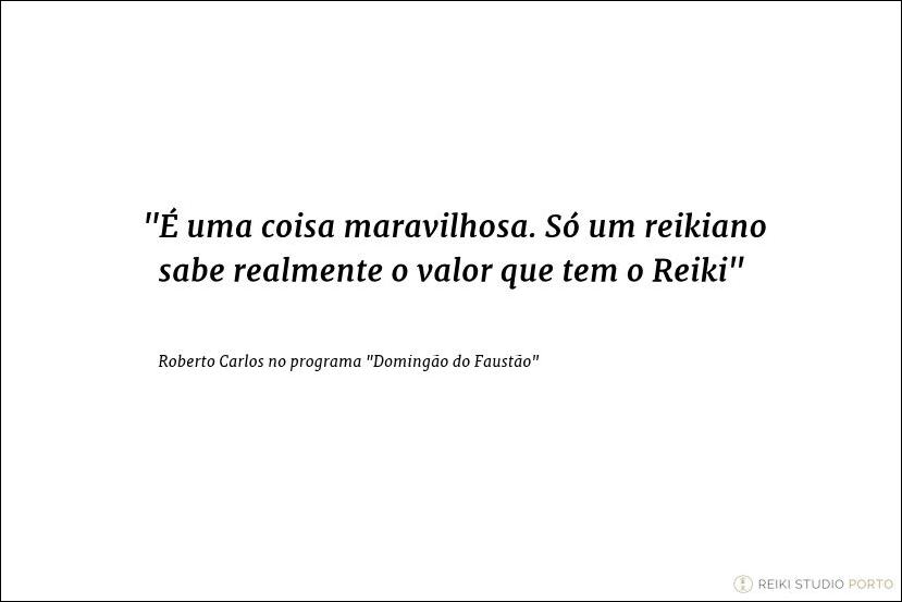 quotes-reiki-roberto-carlos
